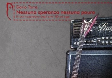 """Nessuna speranza nessuna paura"", il saggio di di Dario Torre"