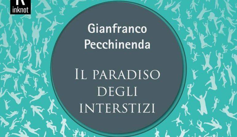 Il vuoto e la vertigine. La letteratura come medicamento ne 'Il paradiso degli interstizi' di Gianfranco Pecchinenda